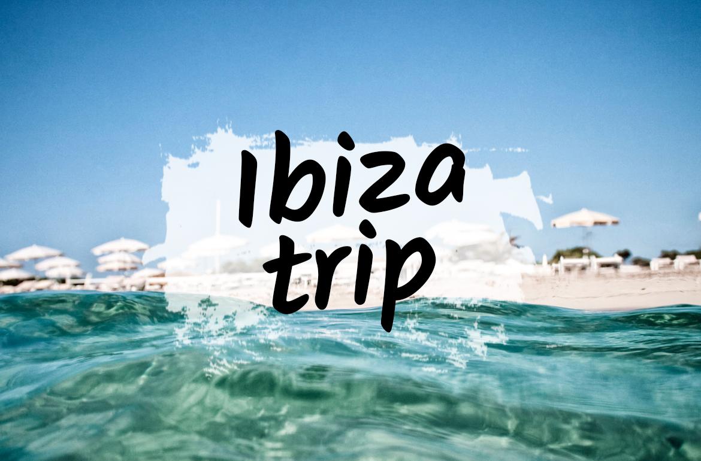 Vacances à Ibiza – Lieux incontournables