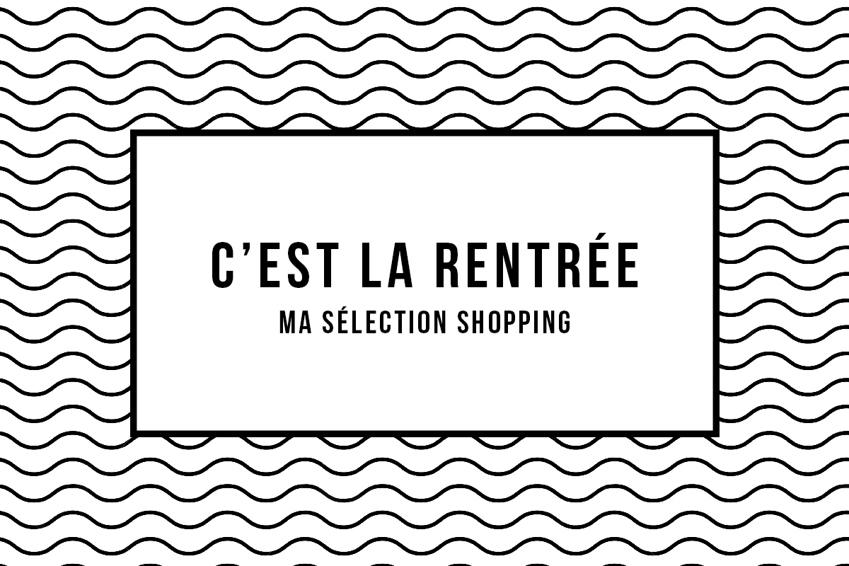 SELECTION SHOPPING RENTREE