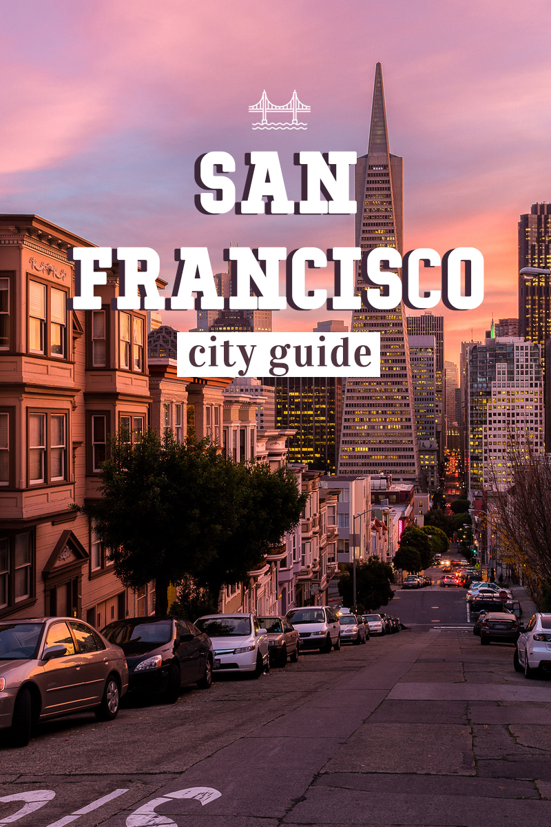 San Francisco : City Guide & Bonnes adresses